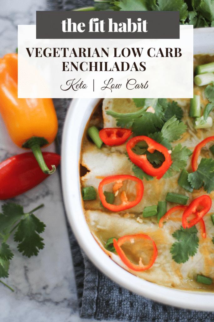 Vegetarian Vegan Low Carb Enchiladas