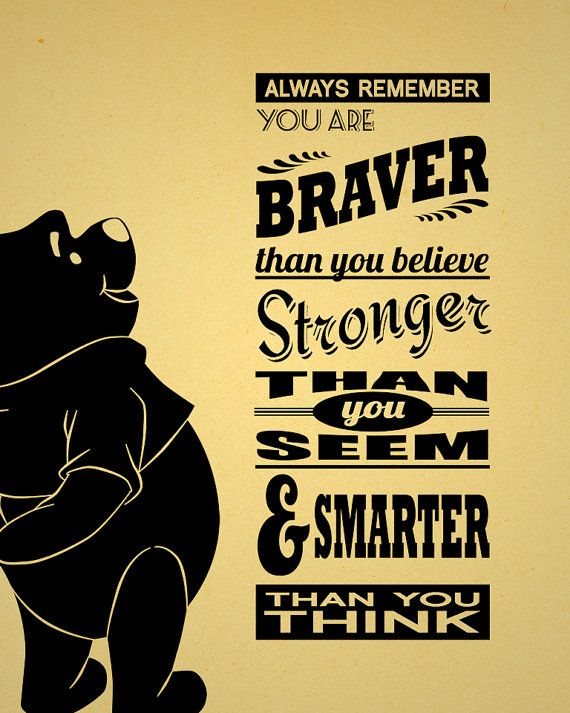 Winnie the Pooh Unofficial Movie Poster You Are Braver by inkofme