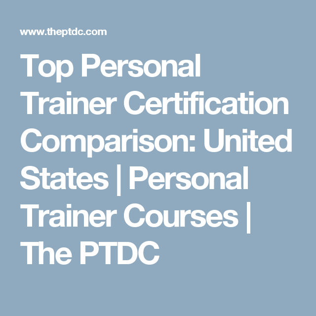 Top Personal Trainer Certification Comparison: United States ...