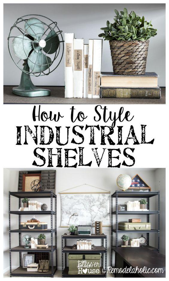 how to style industrial shelves on the cheap decorating pinterest deko lebensr ume und raum. Black Bedroom Furniture Sets. Home Design Ideas