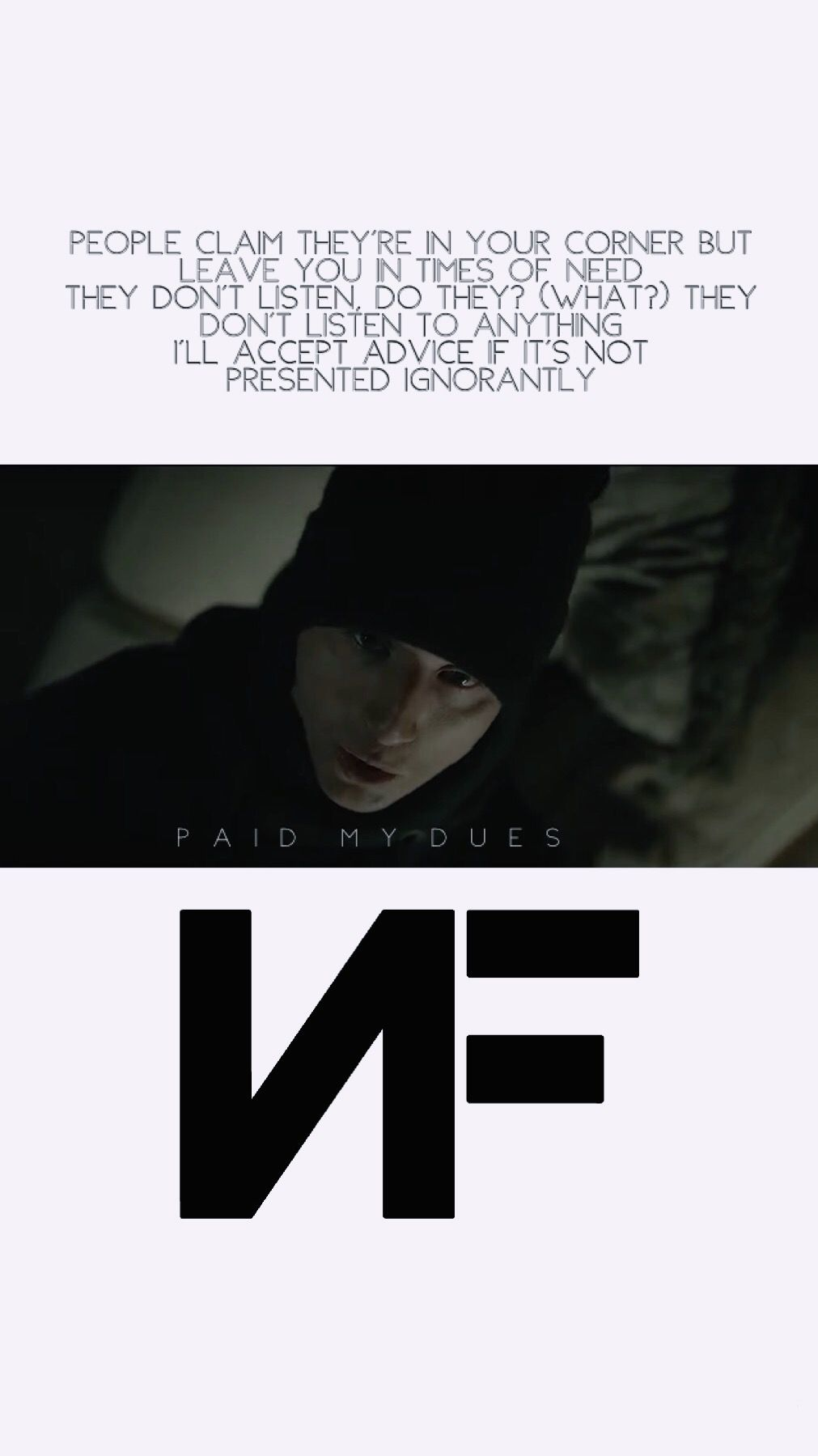 Made A Paid My Dues Nf Wallpaper Nf Quotes Nf Lyrics Nf Real Music