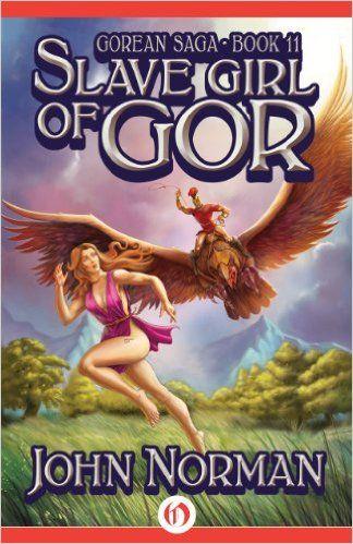 Amazon com: Slave Girl of Gor (Gorean Saga Book 11) eBook
