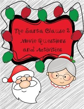 santa claus 2 includes 4 general knowledge questions about the movie questions 1 character activity to fill in 1 movie plot to fill in 22 - Santa Claus Activities