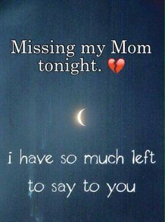Missing Mom Mom I Love Youi Miss You Miss