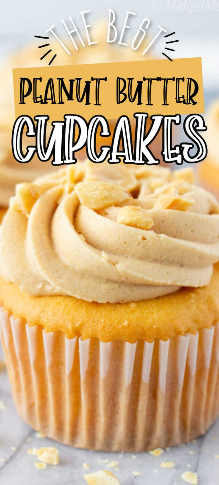 The Best Peanut Butter Cupcakes