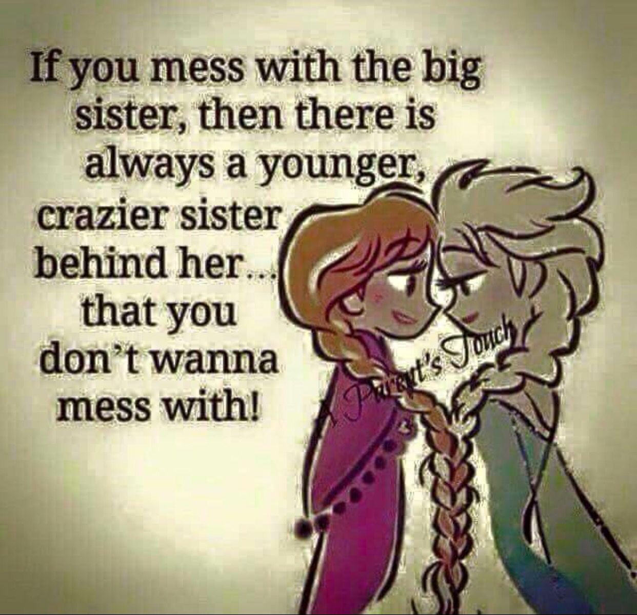 My Sister My True Love Sister Love Quotes Big Sister Quotes Sister Quotes Funny