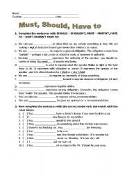 English worksheet: Must, Should or Have to | Cosas que ...