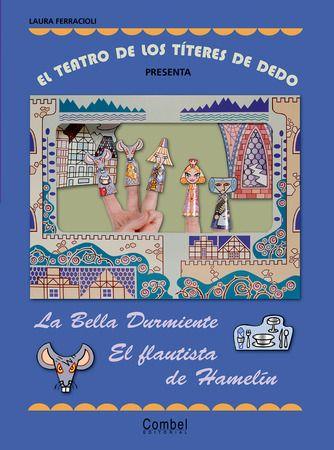 El Teatro De Los Títeres De Dedo Presenta La Bella Durmiente El Flautista Flautista De Hamelin Flautista Títeres De Dedo