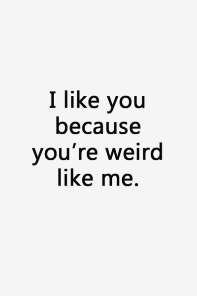 Cute Quotes About Being Weird 7