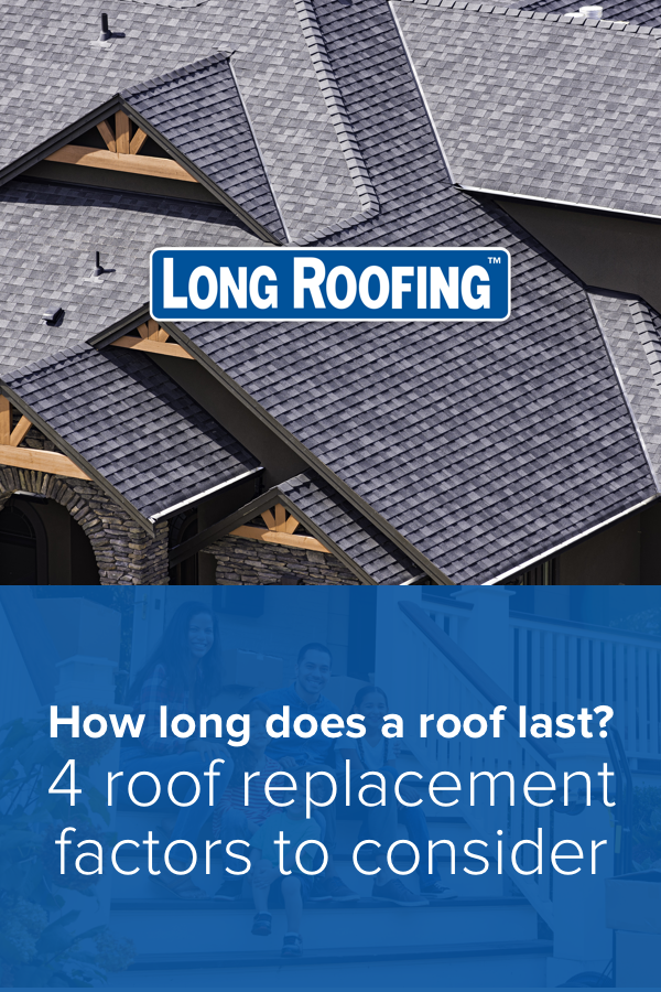 How Long Does A Roof Last 4 Replacement Factors Roofing Roof Roofing Materials