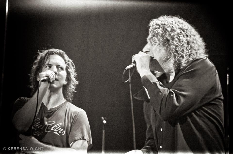 Eddie Vedder (..Pearl Jam) and Robert Plant (..Zeppelin) yeah!!