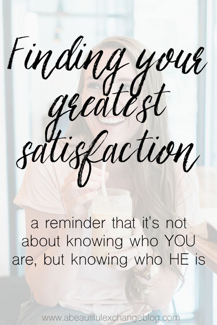 Encouraging thoughts from a christian mommy blogger about finding your greatest satisfaction! The post even includes access to a Facebook community and FREE Bible reading plans!