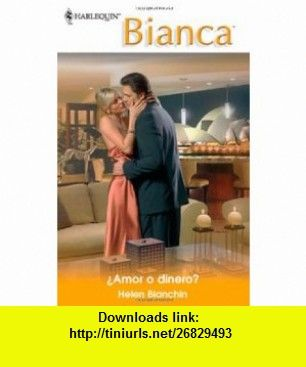 ?Amor o dinero? (Bianca) (Spanish Edition)