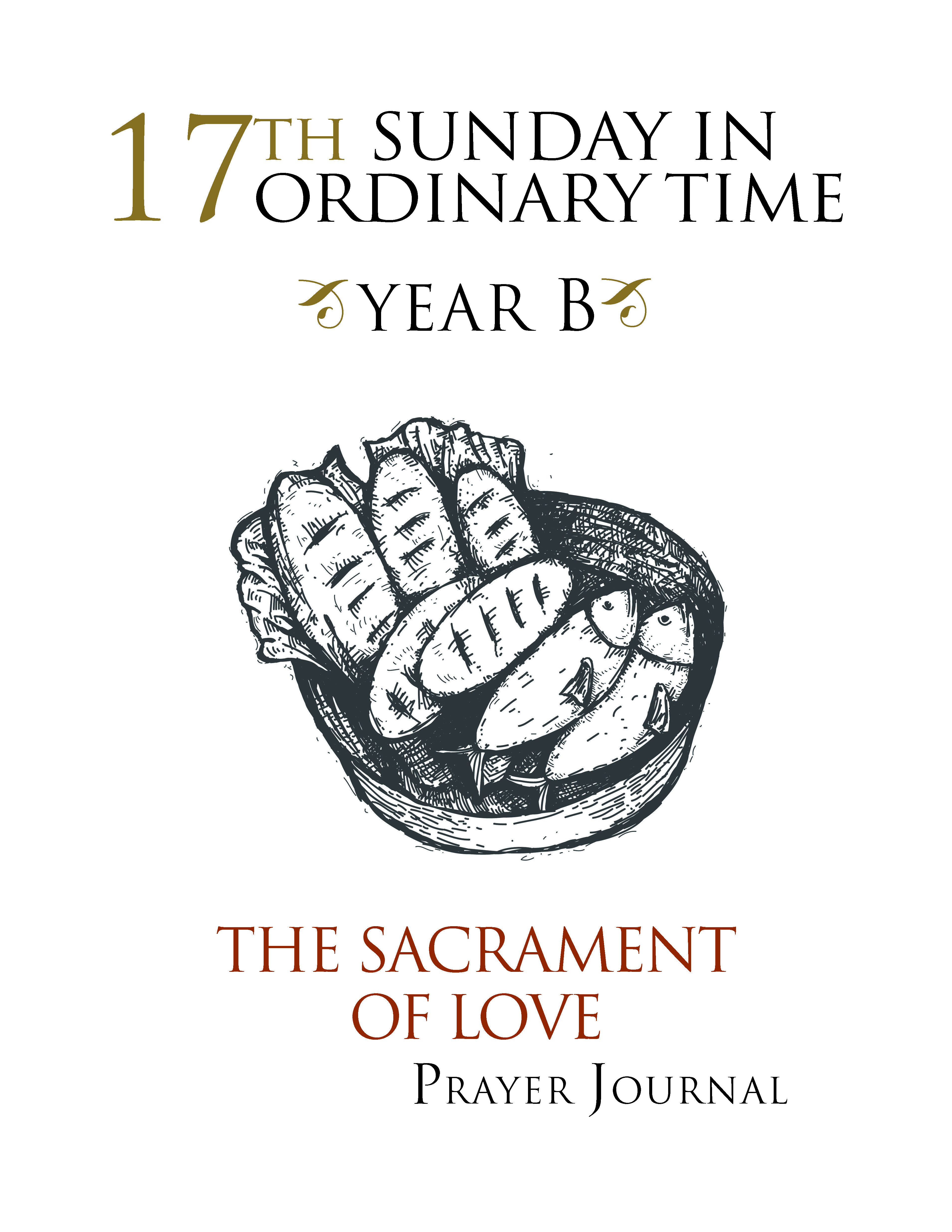 YEAR B 17th Sunday in Ordinary Time Prayer journal