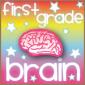 First Grade Brain — Teaching first grade ROCKS!