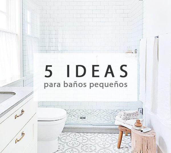 5 ideas para decorar baños pequeños Orden Pinterest