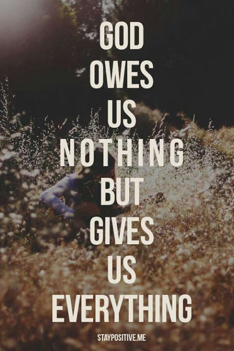 God Gives Us Everything All Because He Loves Us Quotes About God Christian Quotes Words