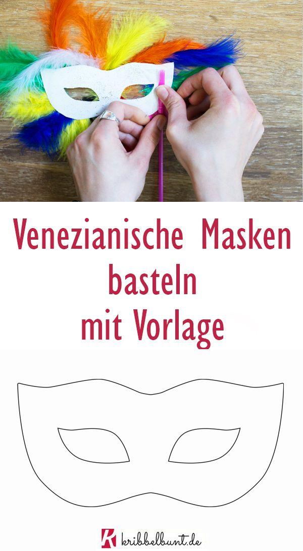 Venezianische Maske basteln mit Kindern mit Vorlage ganz einfach zum Fasching