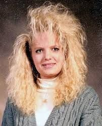 Perm, ratting, hairspray and bleach.