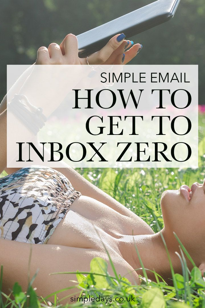 How To Get To Inbox Zero Simple Days Managing Email