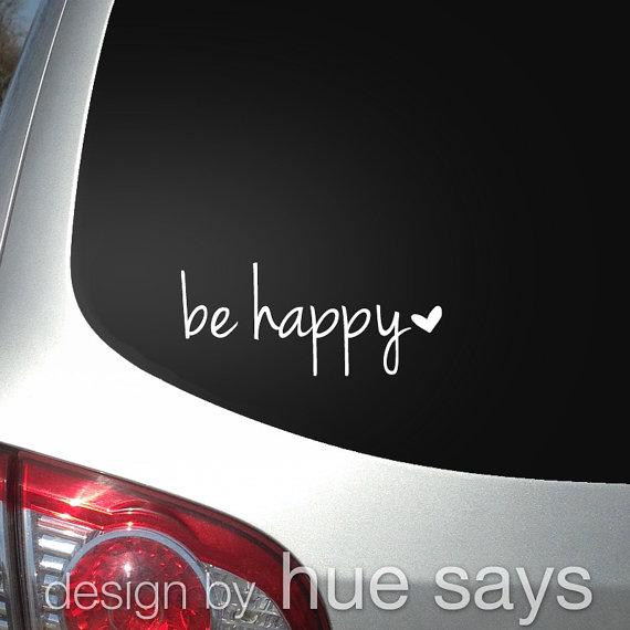 Window Sticker Car Decal Beverage Mug Decal Be Happy Cute Car