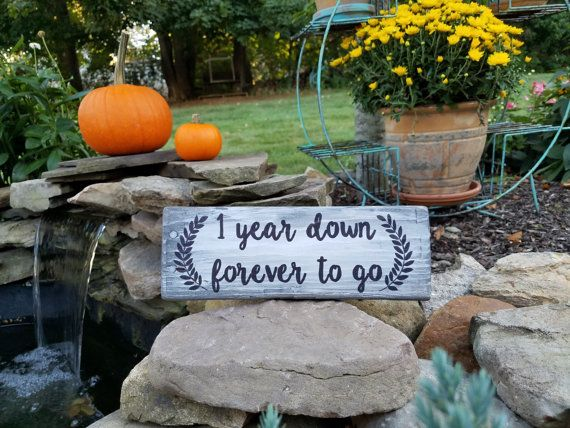Year down forever to go wood sign one year down anniversary