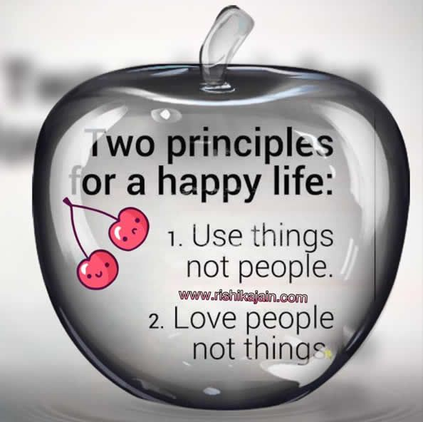 Inspirational Quotes On Happiness And Life: Two Principles For A Happy Life