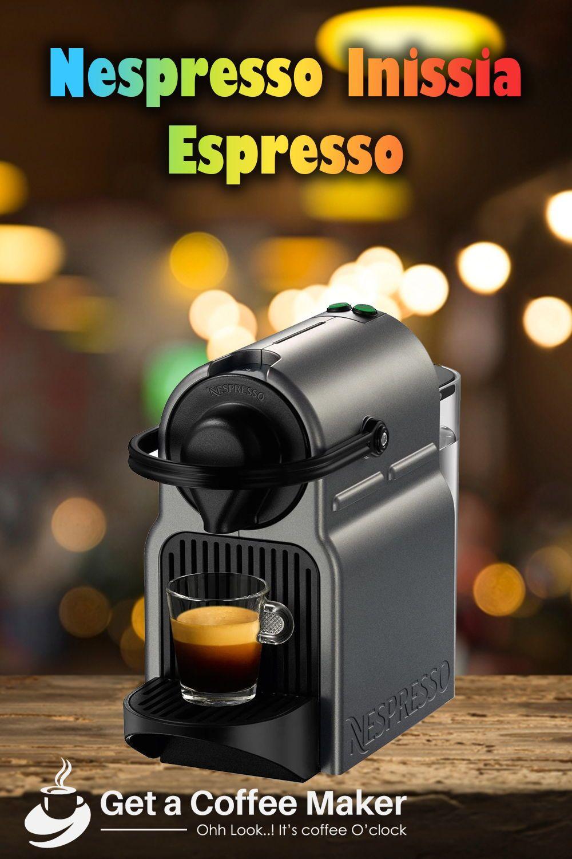 Nespresso Inissia Espresso Maker Review Espresso machine