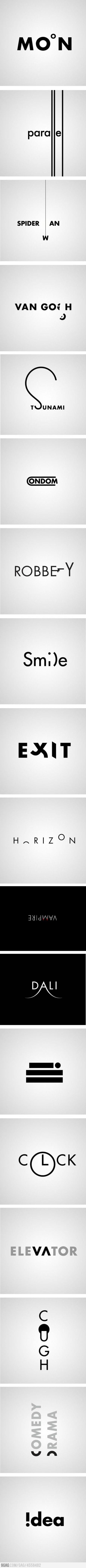 """immagine presa da www.pinterest.com immagine digitale In questa immagine troviamo diverse parole con font lineari, ma ognuna delle quali è caratterizzata da posizioni, tagli, prolungamenti delle lettere in modo tale da """"dare vita"""" alla parola.L'immagine mi ha incuriosita perchè nella sua semplicità ha reso dinamiche quest'ultime."""