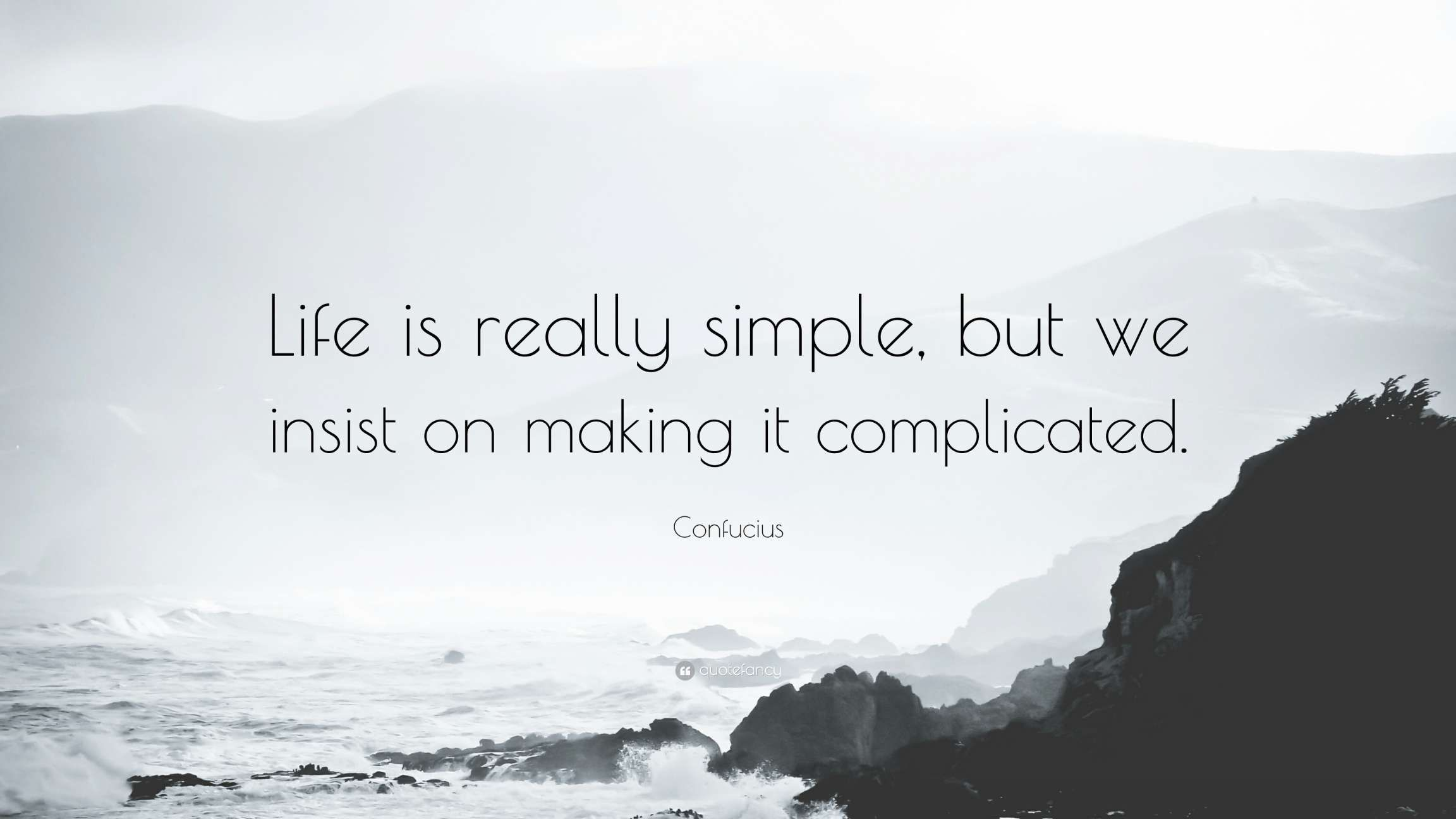 12 Confucius Quotes Life Is Really Simple Quotes By Emotions Life Quotes Confucius Quotes
