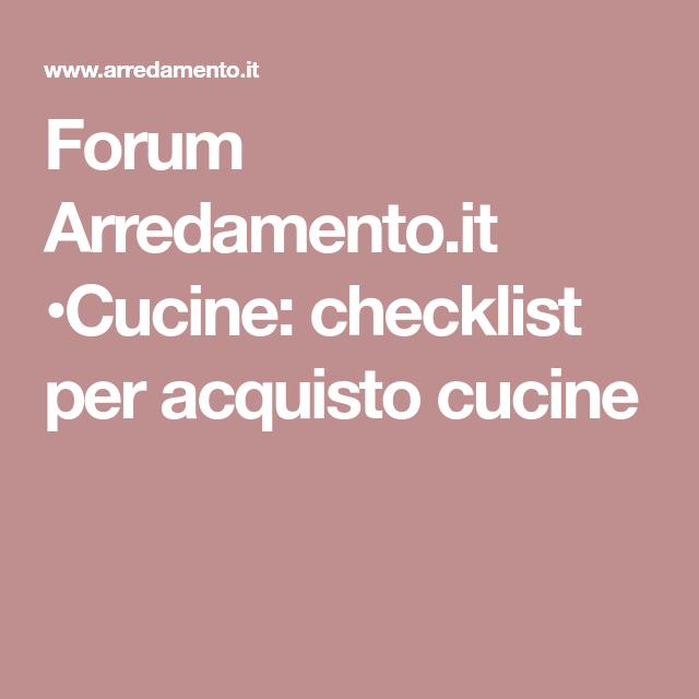 Forum Arredamento.it •Cucine: checklist per acquisto cucine ...