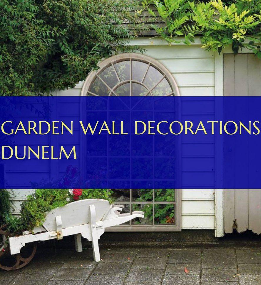 Garden Wall Decorations Dunelm Garden Wall Decor Garden Wall Garden Tags