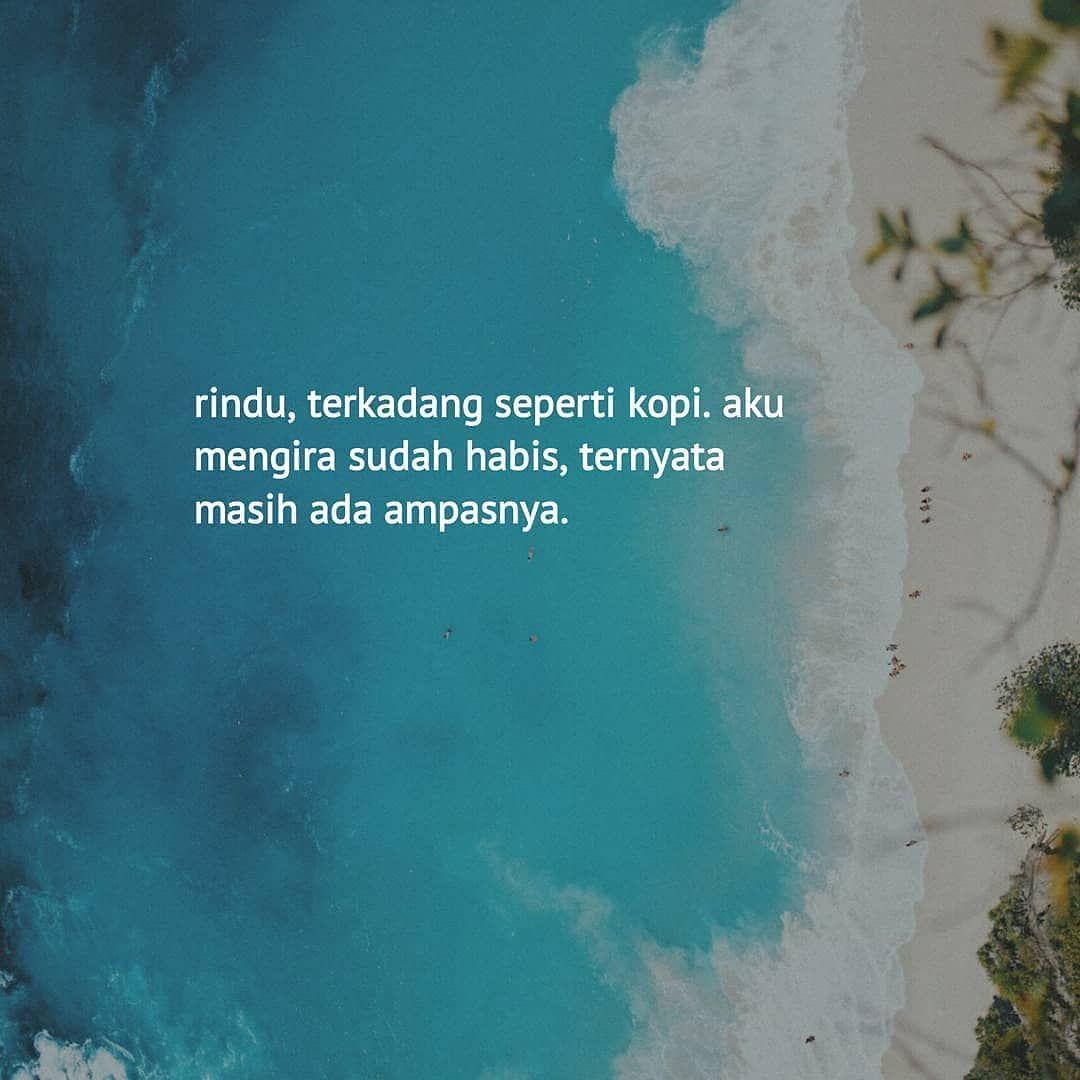 Kata Kata Quotes Indonesia Di Instagram Tag Temanmu Sahabat