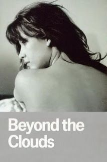 Beyond the Clouds (The Last of Antonioni) | Cloud movies ...