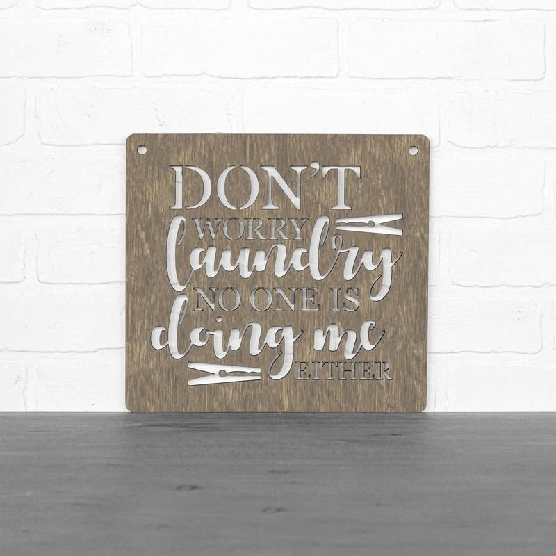 Don't Worry Laundry - Wood Sign | Wood signs, Signs, No ... |Hand Sign Dont Worry Tumblr