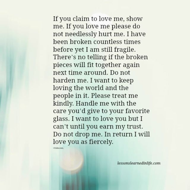 If You Love Me Please Do Not Needlessly Hurt Me. I Have Been Broken  Countless Times Before Yet I Am Still Fragile. Thereu0027s No Telling ...