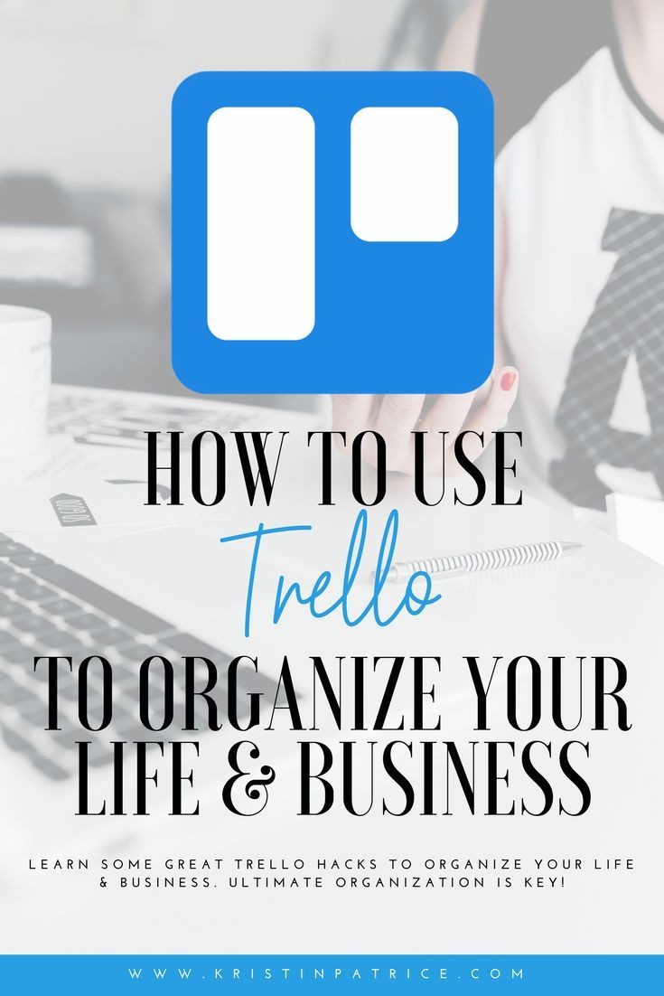How To Organize Your Business Life With Trello Plus Swipe My