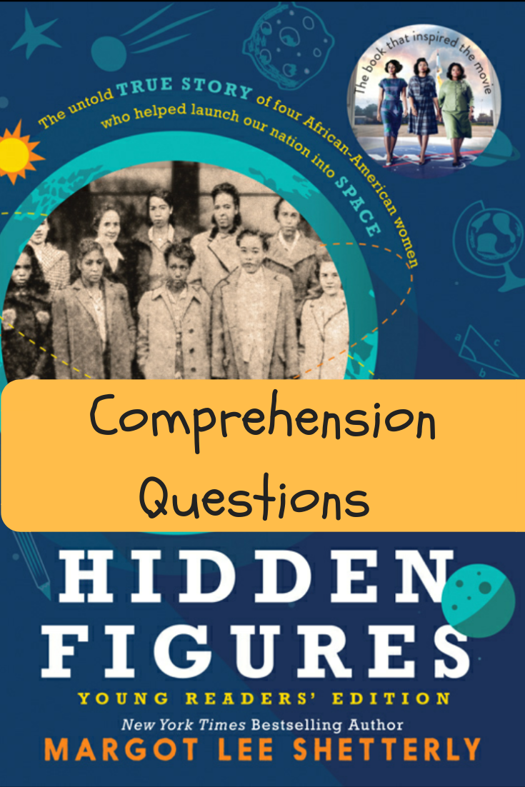 Hidden Figures Young Readers Edition Comprehension Questions
