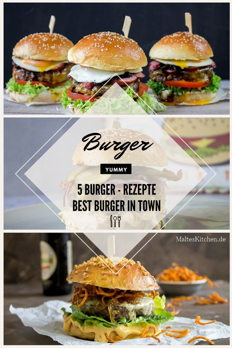 5 ultimative burger rezepte zum niederknien malteskitchen burger rezept und burger. Black Bedroom Furniture Sets. Home Design Ideas