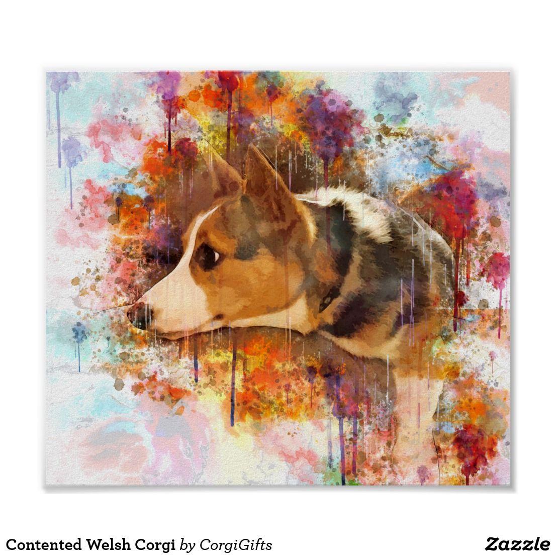 Contented Welsh Corgi Poster Zazzle Com Corgi Corgi Gifts Welsh Corgi