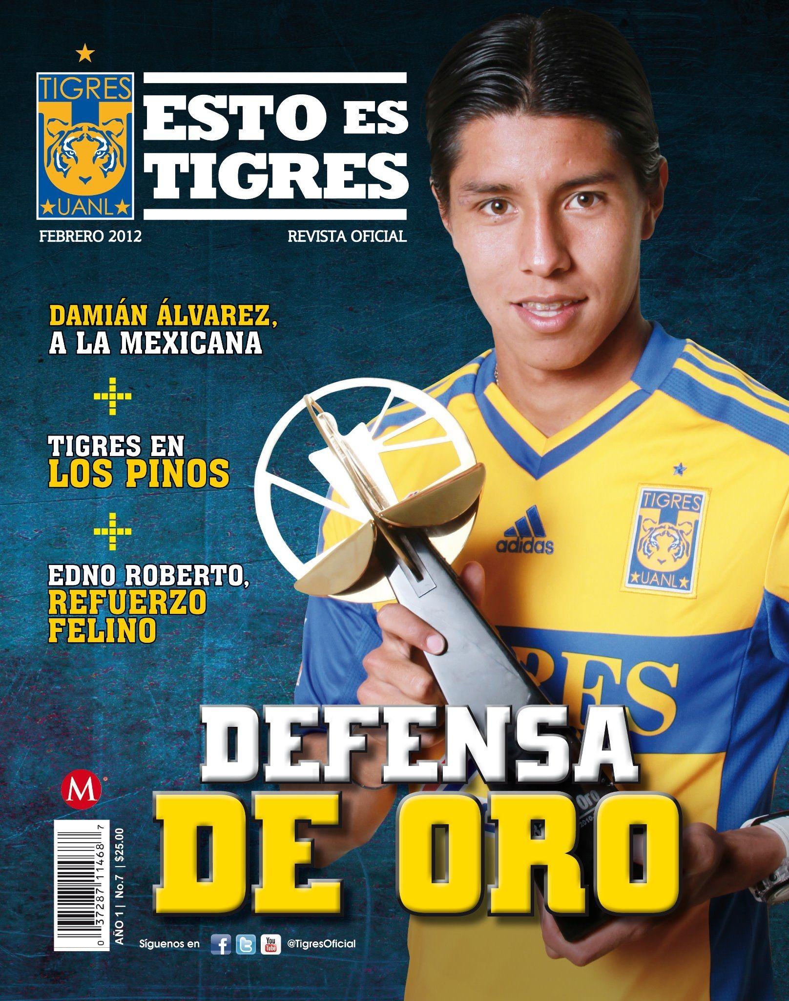 DEFENSA DE ORO   Hugo Ayala, el mejor defensa de México, en la séptima edición de la revista Esto es Tigres.