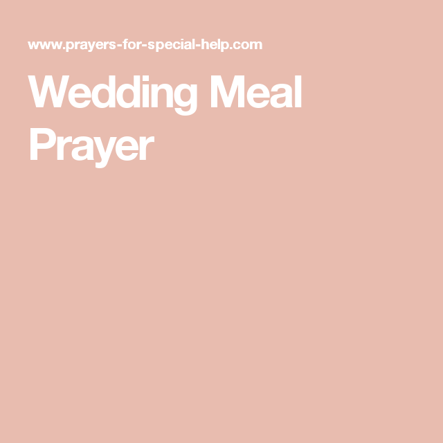 Wedding Meal Prayer With Images