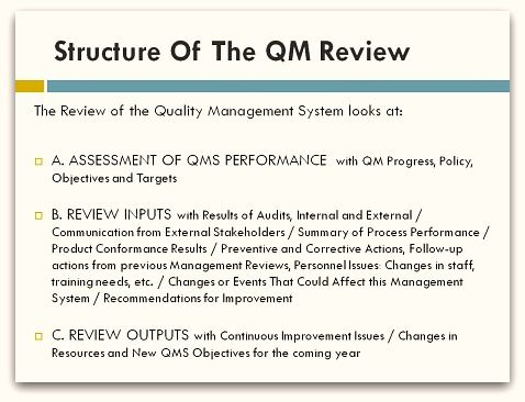 The Apex of any quality management system has to be the Quality - evaluation report