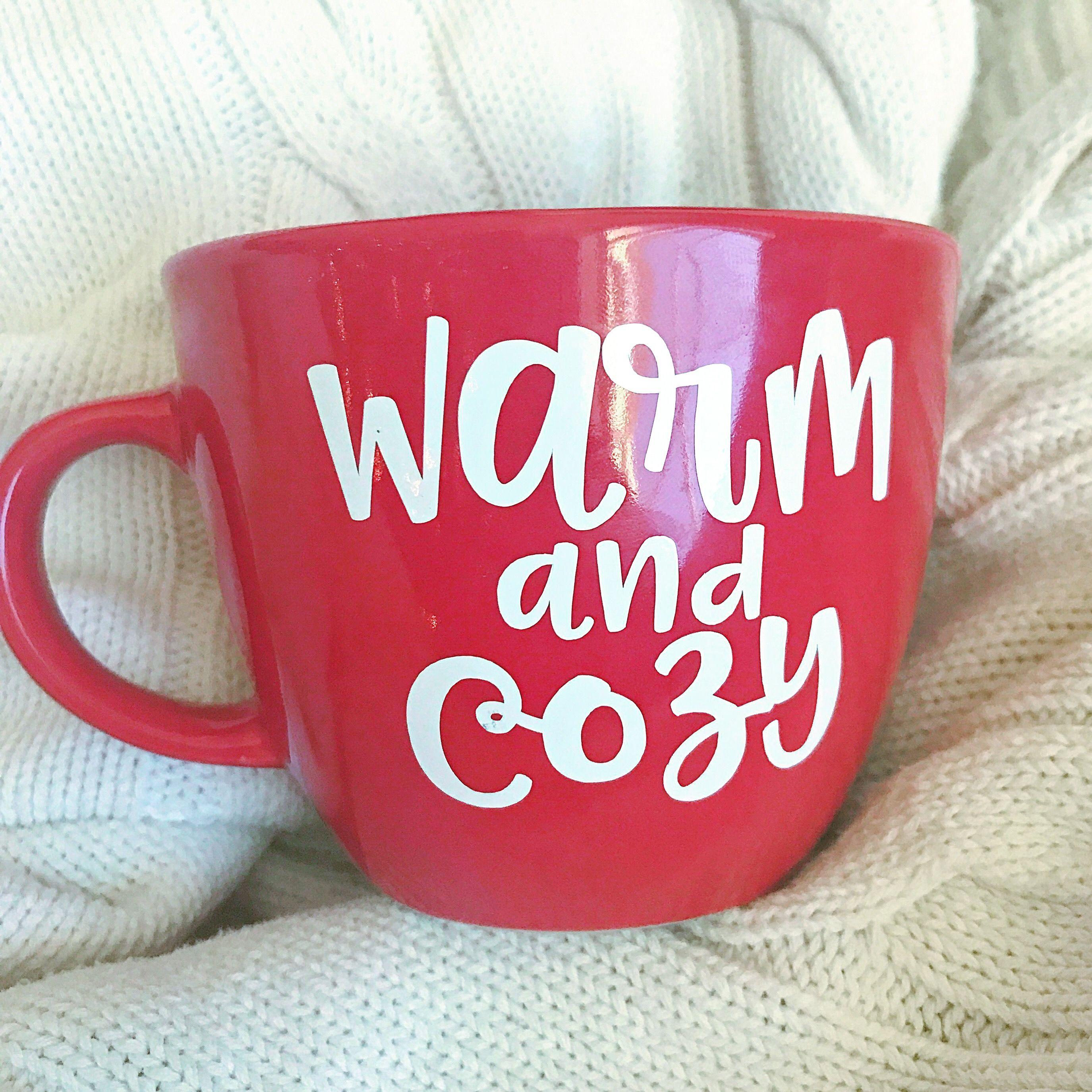 Warm And Cozy Vinyl Coffee Mug Diy Christmas Mugs Vinyl