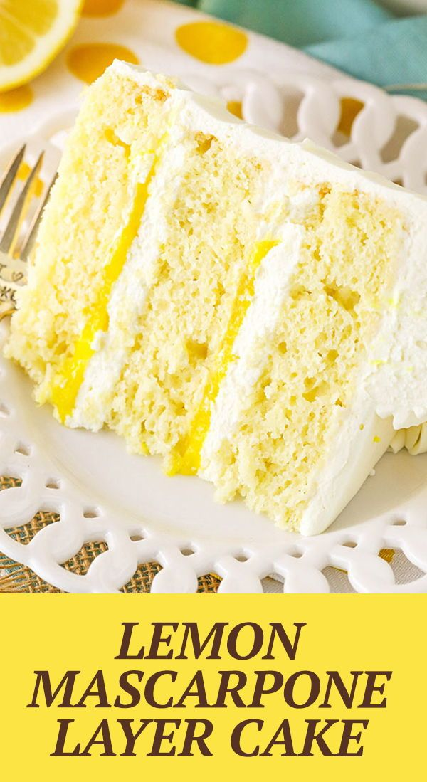 Lemon Mascarpone Layer Cake Must Try Lemon Cake Recipe Recipe In 2020 Lemon Dessert Recipes Lemon Flavored Cakes Velvet Cake Recipes