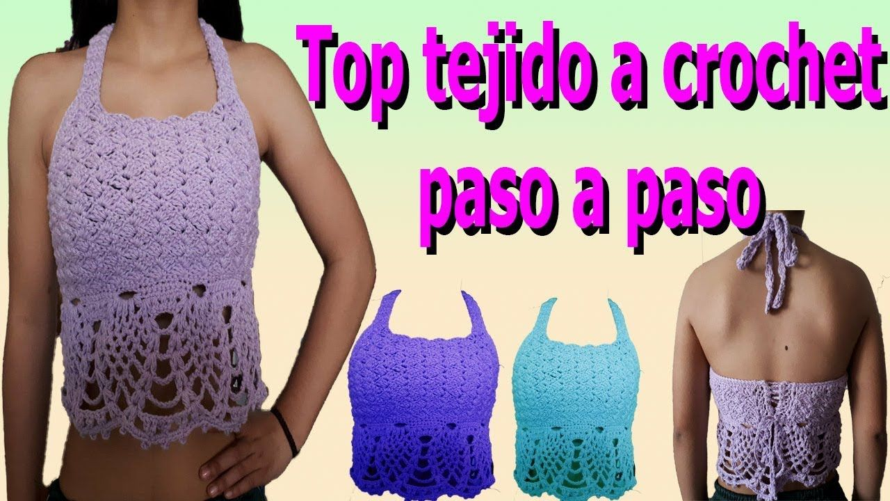Como Hacer Top A Crochet Paso A Paso Facil Y Rapido How To Make Croc Hacer Top Ganchillo Paso A Paso Croche Paso A Paso