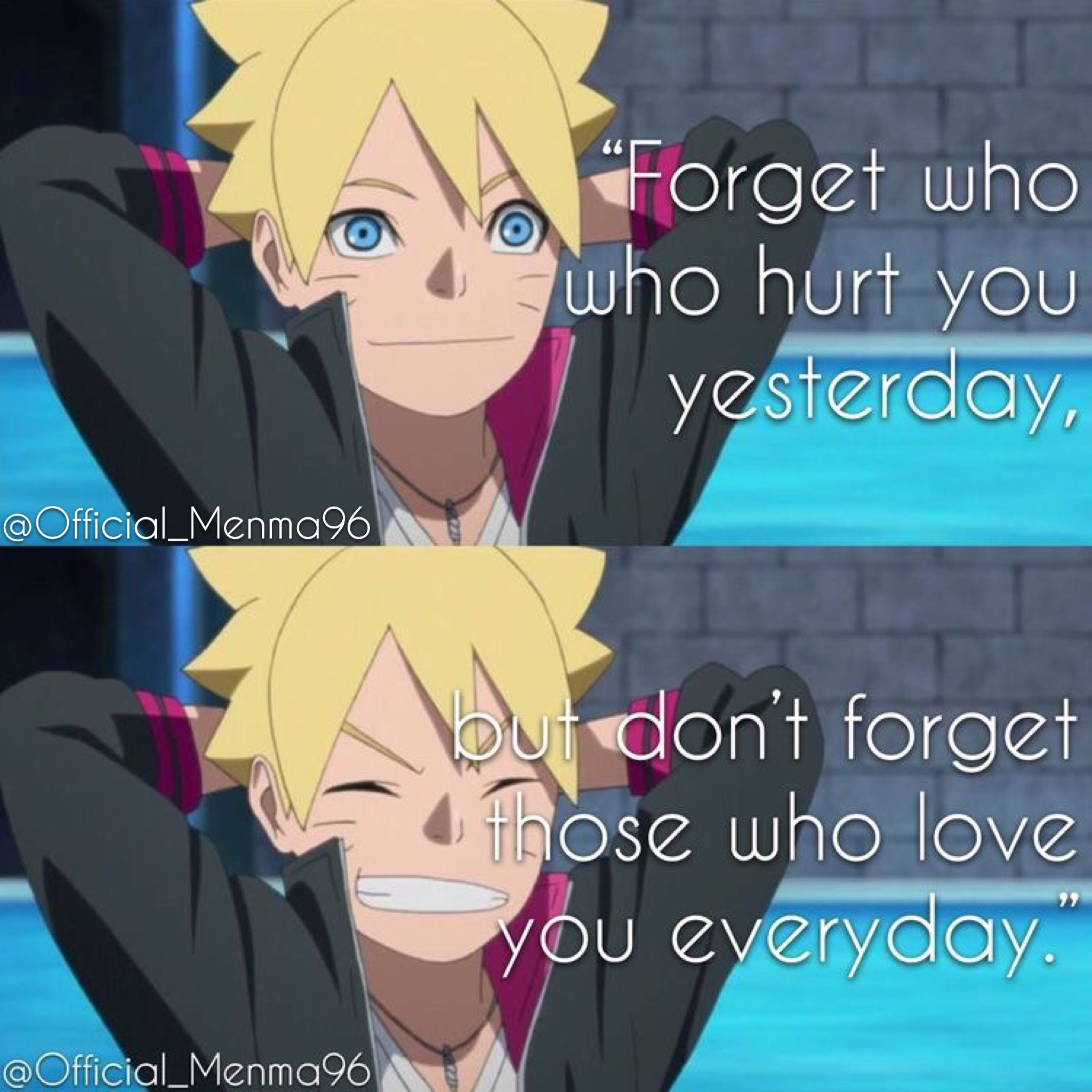 Boruto Uzumaki Boruto Naruto Next Generations Anime Quote