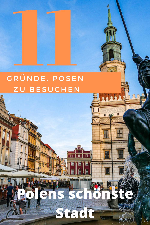 Polens Schonste Stadt 11 Orte Die In Posen Begeistern In 2020 Polen Wundervolle Orte Reisen