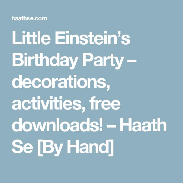 Little Einstein's Birthday Party – decorations, activities, free downloads! – Haath Se [By Hand]