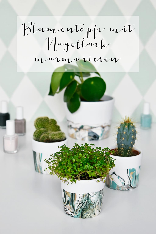 Marmorieren mit Nagellack - ein stylisches Blumentopf DIY ...
